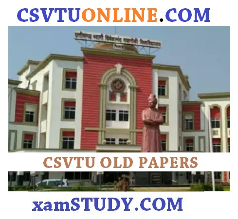 CSVTU BTECH PAPERS